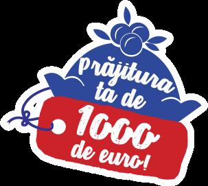 Prăjitura ta de 1000 de euro!